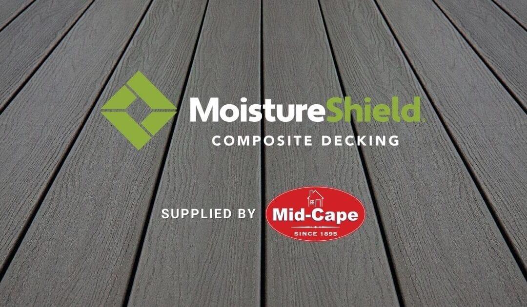 Introducing: MoistureShield Composite Decking